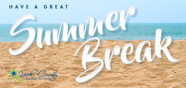 Have a great summer break.