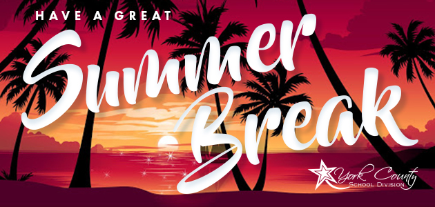 Have a great summer break