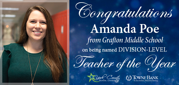 Congratulations to Amanda Poe from Grafton Middle School on being named division-level teacher of the year.